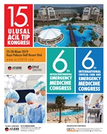 15. Ulusal Acil Tıp Kongresi,  6.Intercontinental Emergency Medicine Congress, 6. Internatioanal Critical Care and Emergency Medicine Congress